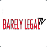 Barely Legal TV